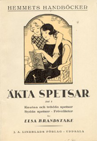 Akta spetsar - Real lace - by Elsa Brandstake