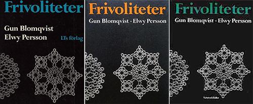 Frivoliteter - Gun Blomqvist & Elwy Persson