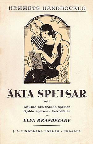 Äkta spetsar av Elsa Brandstake